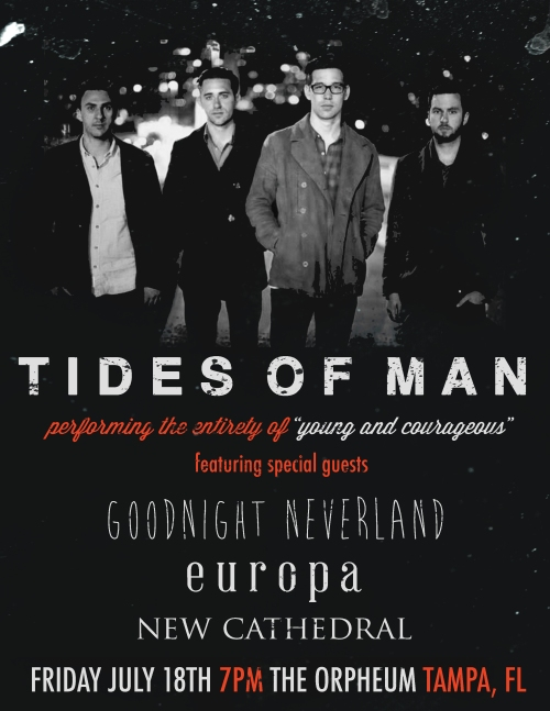 Tides Of Man New Cathedral Goodnight Neverland Europa Tampa Orpheum